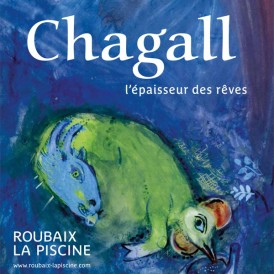 Marc Chagall. L'épaisseur des rêves