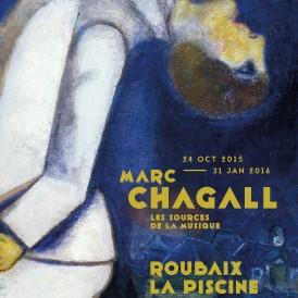 Marc Chagall : Les Sources de la Musique. Exposition du 24 octobre 2015 au 31 janvier 2016