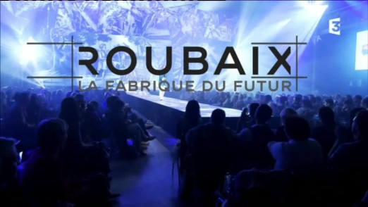 Roubaix La Fabrique du futur